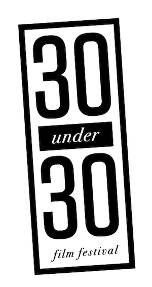 30UNDER30 Film Fest Spotlights Young Directors